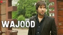 Wajood Official Music Video Mohammed Vakil Ustad Ahmed Hussain Ustad Mohammed Hussain