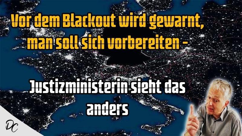 Vor dem Blackout wird gewarnt, man soll sich vorbereiten - Justizministerin sieht das anders