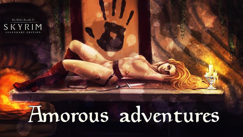 Skyrim. Amorous adventures. Carlotta. (немного ПОРНО игре не повредит)