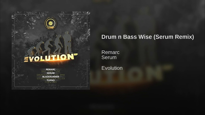 Remarc Drum'n'Bass Wise Serum Remix
