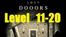 Lost DOOORS - escape game - level 11, 12, 13, 14, 15, 16, 17, 18, 19, 20
