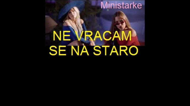 SERBIA- KIJA ft MINISTARKE- Ne Vracam Se Na Staro