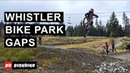 Whistler Bike Park Gaps | Grom Edition