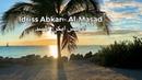 Idriss Abkar - Al-Masad | ادريس ابكر- المسد