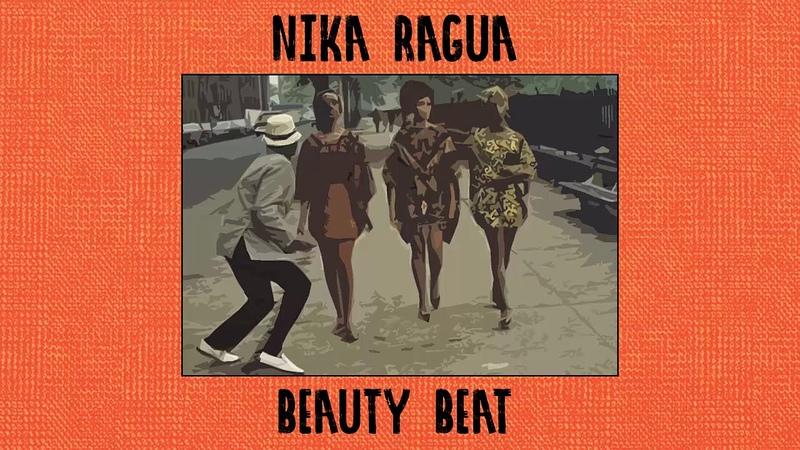Nika Ragua-Beauty beat