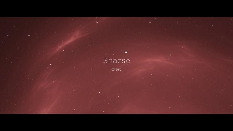 Shazse - Clerc (Original Mix) [Sweet Musique]