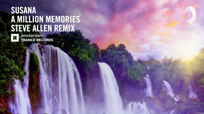 VOCAL TRANCE: Susana - A Million Memories (Steve Allen Remix) ATR LYRICS