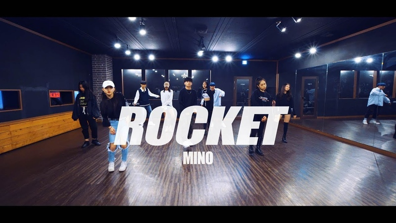 MINO 송민호 로켓 ROCKET Choreography 경주댄스학원 댄스타운학원
