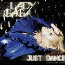 Обложка Just Dance - Lady Gaga feat. Colby O'Donis