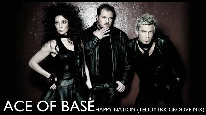 Ace of Base Happy Nation TeddyTRK Groove Mix
