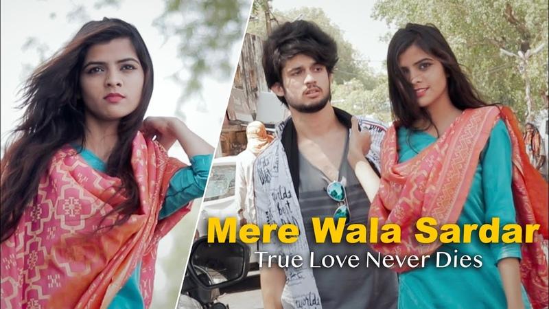 Mere Wala Sardar True Love Never Dies Unknown Boy Varun Jugraj Sandhu