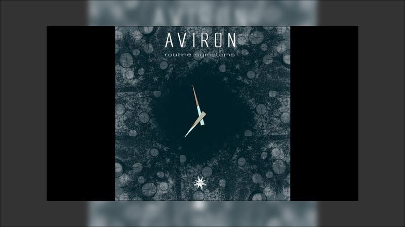 Aviron - Routine Symptoms - 01 Routine Symptoms