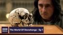 Episode 1: Age Of Ice | The World of Stonehenge | BBC Documentary