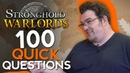 Stronghold: Warlords - 100 Quick Questions