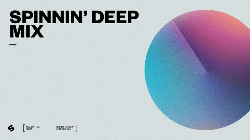 Spinnin Deep Mix 001 - Best House   Deep House   Tech House   Melodic House