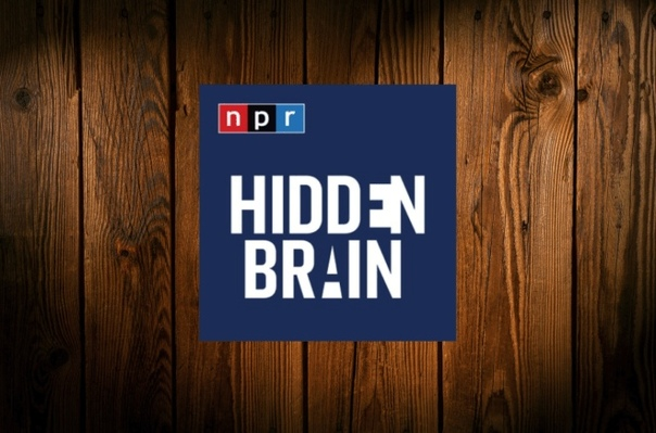 Audio: Hidden Brain