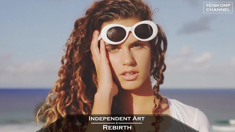 Independent Art Rebirth Original Mix