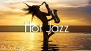 Hot Jazz • Smooth Jazz Saxophone Instrumental Music for Relaxing and Study