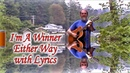 I'm a Winner Either Way with Lyrics A Gospel Song sung by Bird Youmans