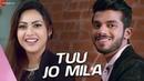 Tuu Jo Mila Official Music Video Yasser Desai Anjana Ankur Singh Reem Shaikh Aman Rajput