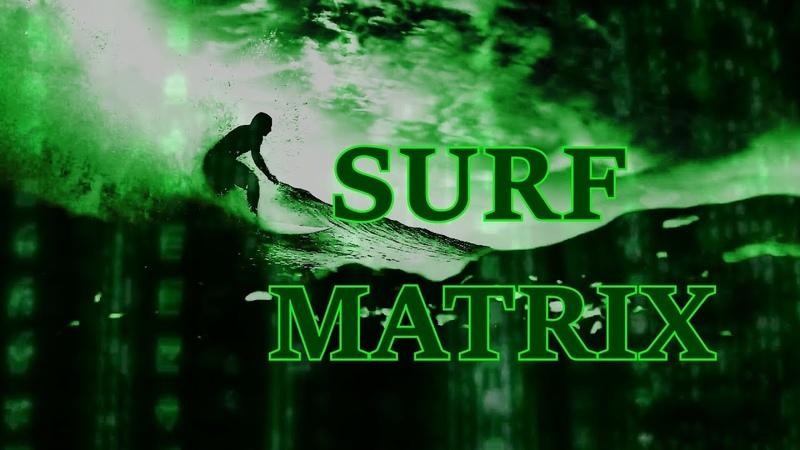 Surf Matrix Video Art Bali Mauritius 2019