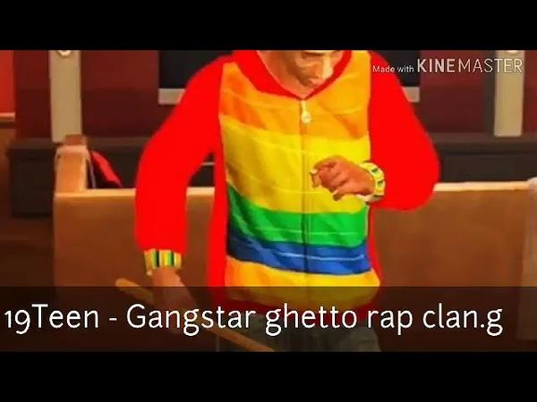 19Teen$.O - Gangstar ghetto rap song (clan.g) feat BMR