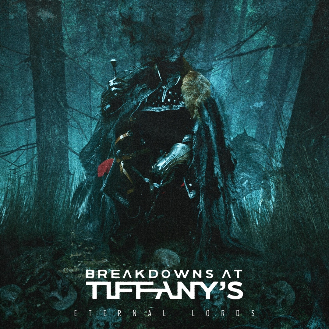 Breakdowns At Tiffany's - Eternal Lords [EP]