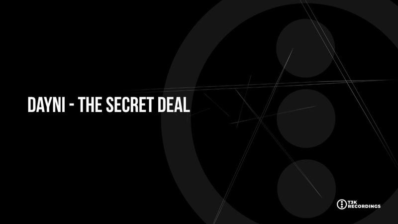 T3K EXT044 Dayni The Secret Deal