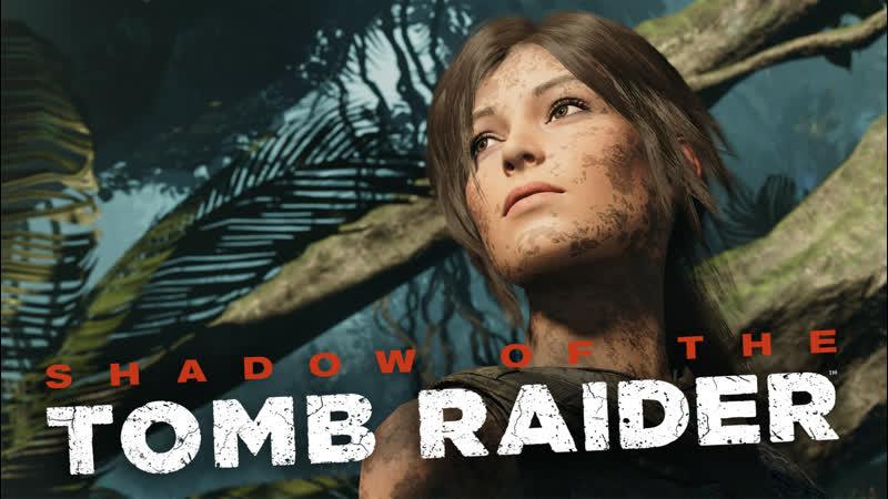 Летсплей не геймера Shadows of the Tomb Raider часть 8