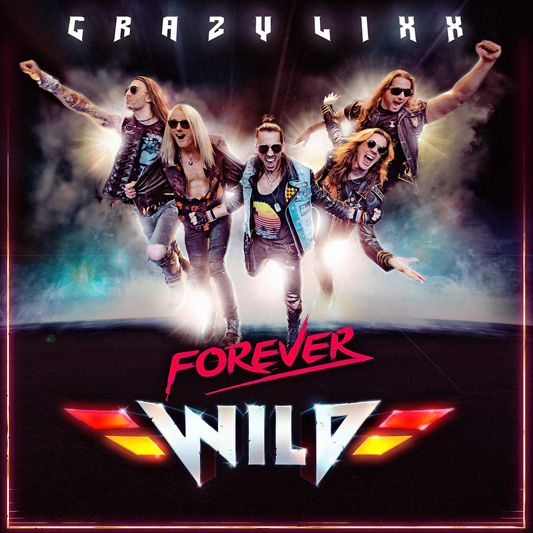 Crazy Lixx - Forever Wild (Japanese Edition)