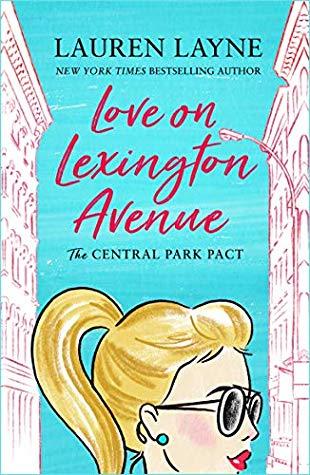 Lauren Layne - [Central Park Pact 02] - Love on Lexington Avenue (retail) (epub)