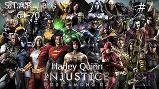 Injustice - STAR LABS 61-70: Harley Quinn (часть 7)