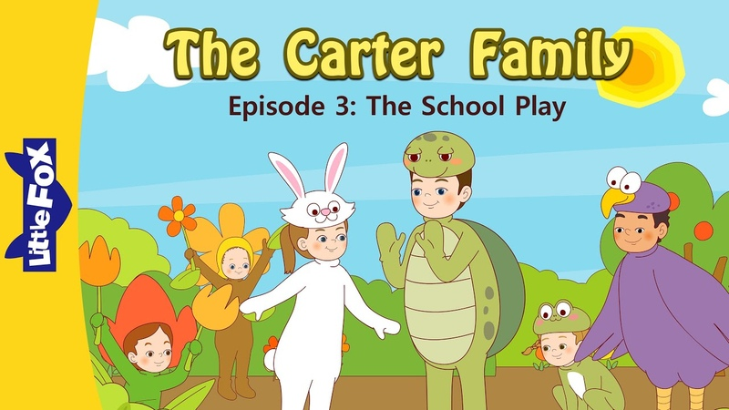 The Carter Family 3 | The School Play | Family | Little Fox | Animated Stories for Kids