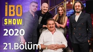 İbo Show 2020-2021 - 21. Bölüm (Konuklar: Fettah Can & Ziynet Sali & Bilal Sonses & Yavuz Seçkin)