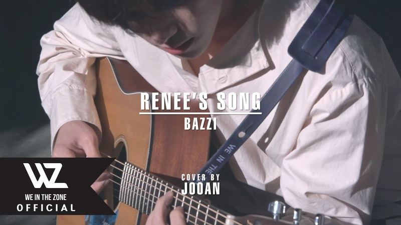 COVER Renee's Song JOOAN of WE IN THE ZONEㅣBazzi