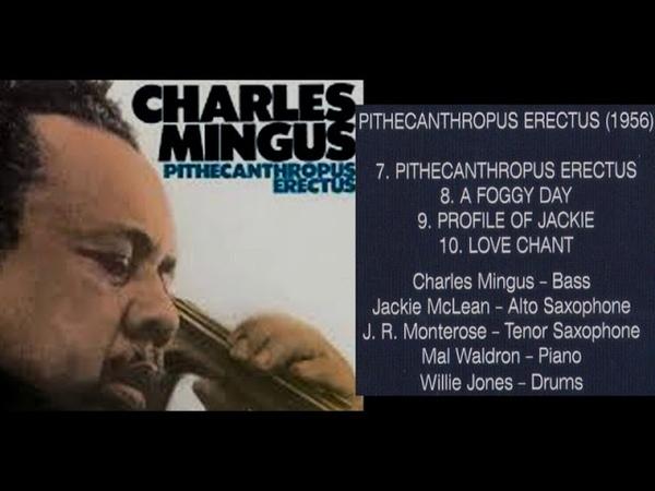 Charles mingus 1956 Pithecanthropus Erectus