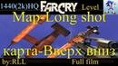 FarCry Mod(Map)-Long Shot-(Вверх вниз_Full_1440p_HQ