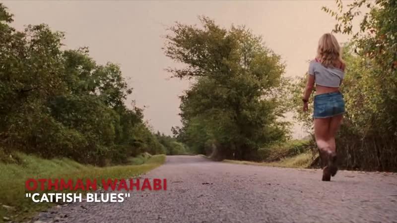 OTHMAN WAHABI CATFISH BLUES Black Snake Moan