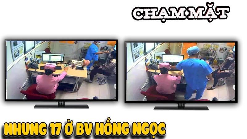 Chạm mặt Nhung 17 tại BV Hồng Ngọc | Văn Hóng