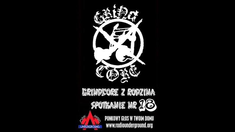 Audycja Grindcore z Rodzina: polski grind 2000 18 - 10.10.2019 - Punkowe Radio Underground