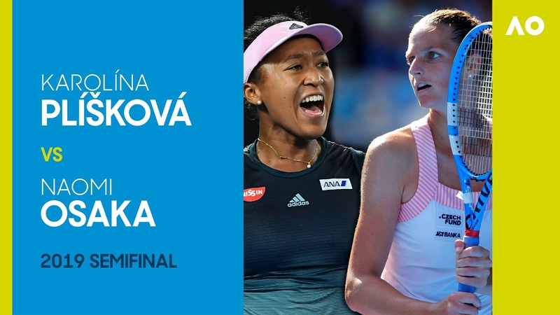 KarolinaPliskova vsNaomiOsaka in a three set thriller Australian Open 2019 Semifinal