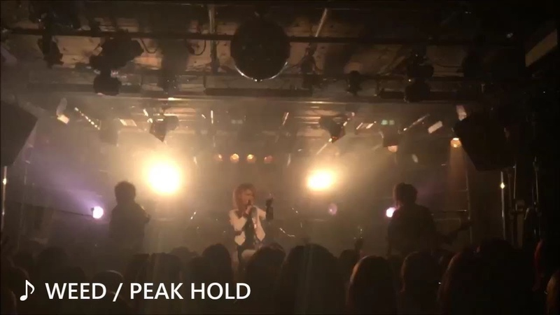 PEAK HOLDライブダイジェスト/ WEED