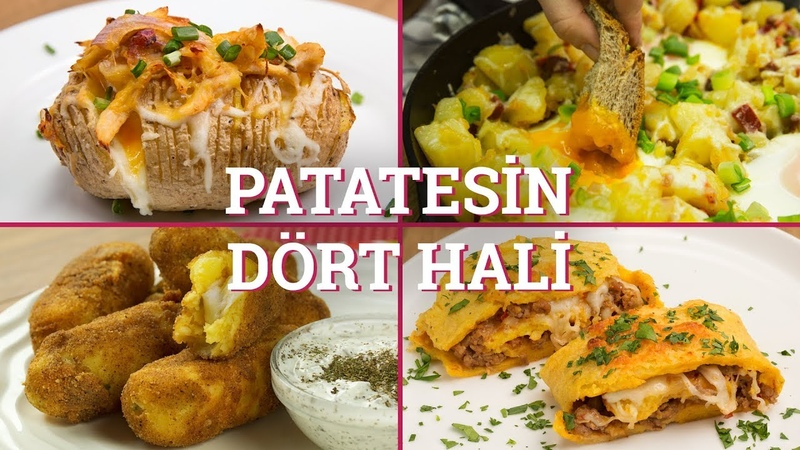 Patatesin Dört Hali (Seç Beğen!)   Yemek.com