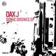 Dax J - Sonic Drones