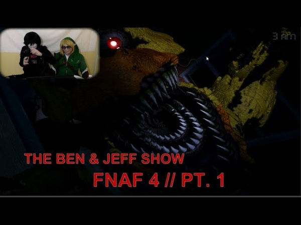 THE BEN JEFF SHOW || GETTING JUMPSCARED IN FNAF 4