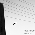 Matt Lange - Escapist