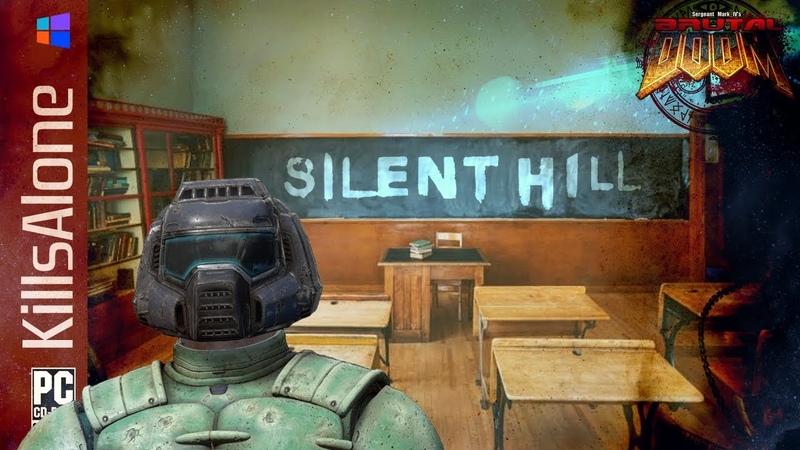 Brutal DOOM v21 GOLD ⛧ Silent Hill Midwich School 5to2 2017