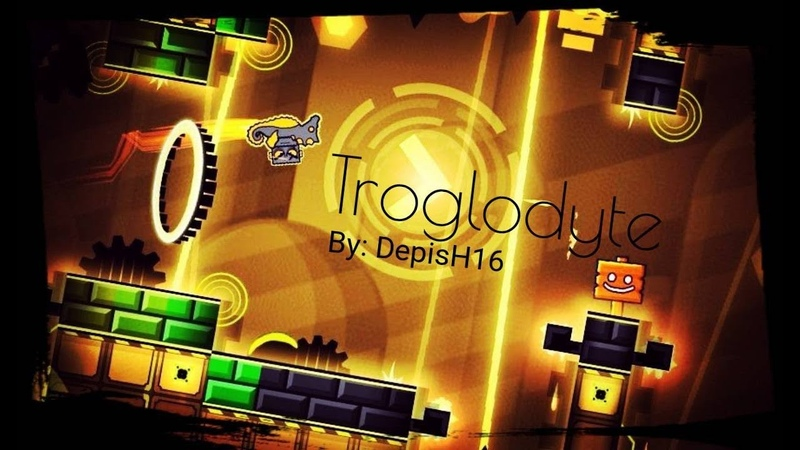 Geometry Dash Troglodyte By: DepisH16