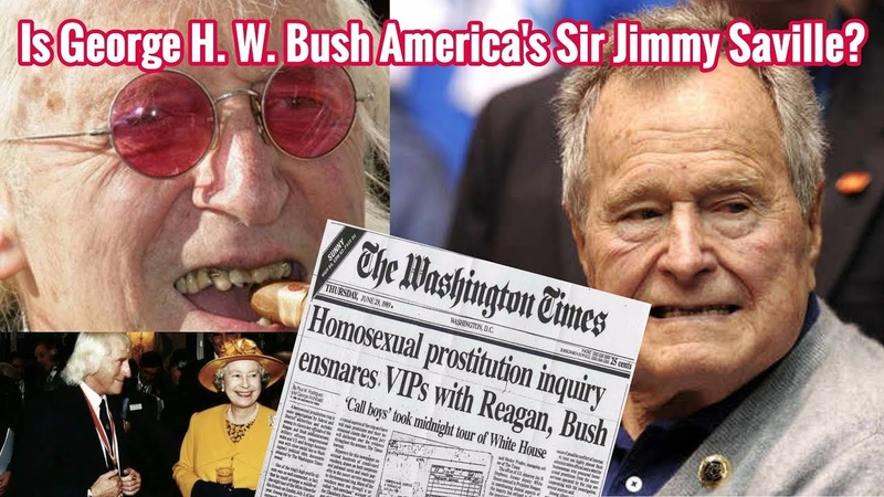 Is George H W Bush The American Version of Pedophile Jimmy Saville YouTube