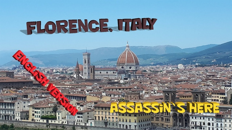 Weekend 4 Florence Italy comparison with the Assassin's Screed game Bonus at the end